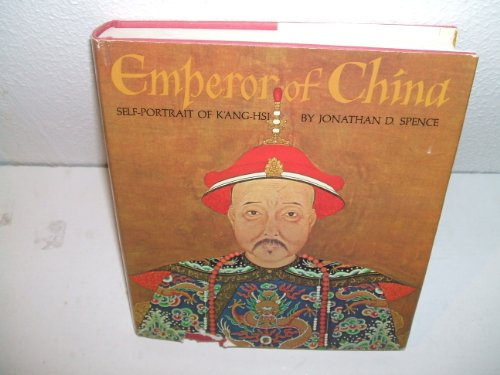 9780224009409: Emperor of China: Self Portrait of K'ang-hsi