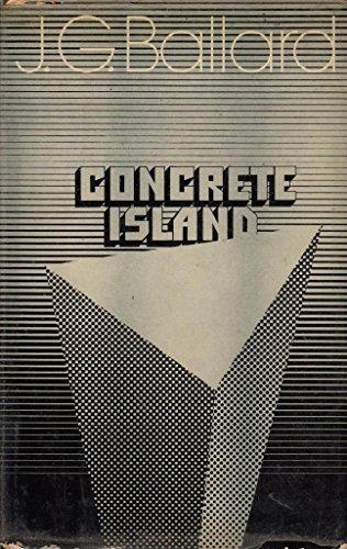 9780224009706: Concrete Island
