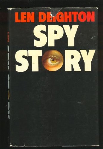 SPY STORY: Deighton, Len