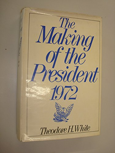 9780224009775: Making of the President, 1972