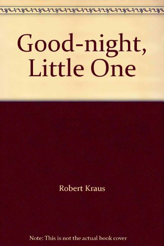9780224010214: Good-night, Little One