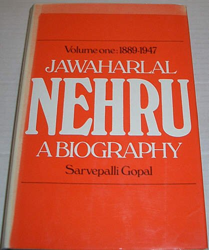 9780224010290: Jawaharlal Nehru: 1889-1947 v.1: A Biography (Vol 1)