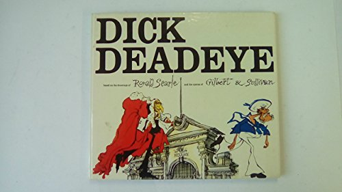 9780224010566: Dick Deadeye