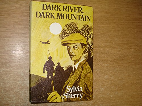9780224010696: Dark River, Dark Mountain