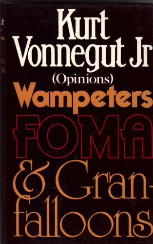 9780224010764: Wampeters Foma and Granfalloons