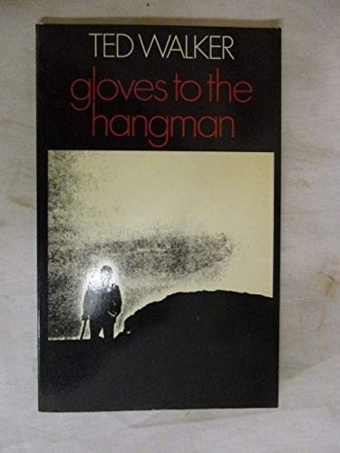 9780224010962: Gloves to the Hangman (Cape Poetry Paperbacks)