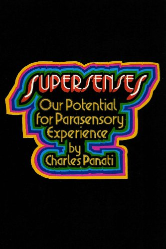 Supersenses: Our Potential for Parasensory Experience (0224011693) by Charles Panati