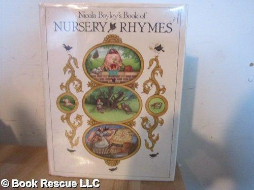 9780224011730: Nicola Bayley's Book of Nursery Rhymes
