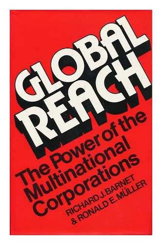 9780224011747: Global Reach: Power of the Multinational Corporation