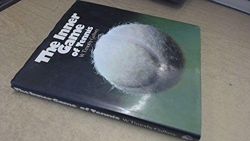 9780224011785: Inner Game of Tennis