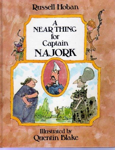 9780224011976: A Near Thing for Captain Najork