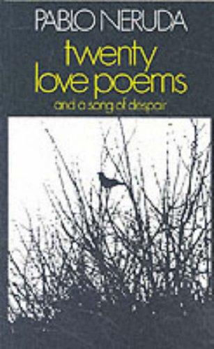 9780224012065: Nervda, P: Twenty Love Poems and a Song of Despair (Poetry Paperbacks)