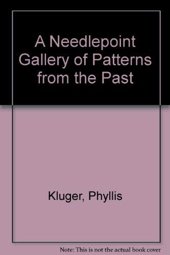 9780224012348: A Needlepoint Gallery of Patterns from the Past