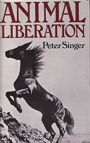 Animal Liberation: a new ethics for our: SINGER, PETER