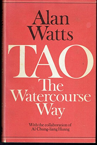 9780224012515: Tao: The Watercourse Way