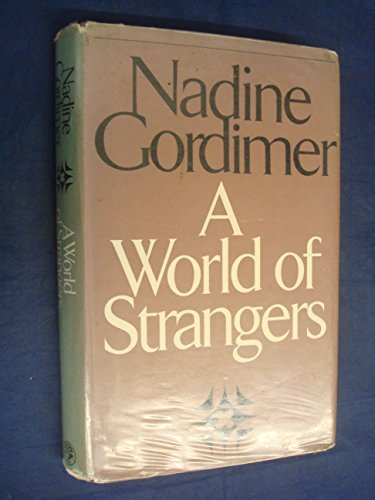 9780224012744: A World of Strangers