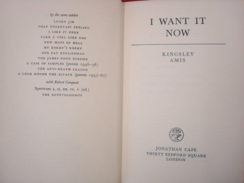I Want It Now: Kingsley Amis