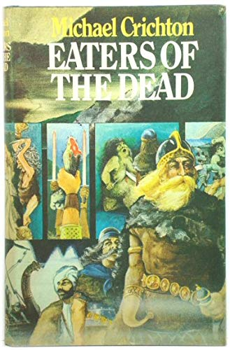 9780224013062: Eaters of the Dead (SIGNED)