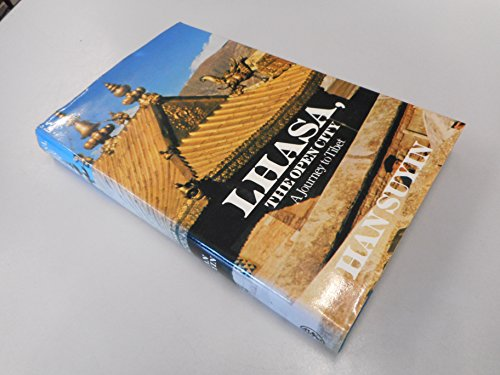9780224013291: Lhasa, the Open City: Journey to Tibet