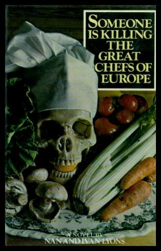 9780224013383: Someone is Killing the Great Chefs of Europe