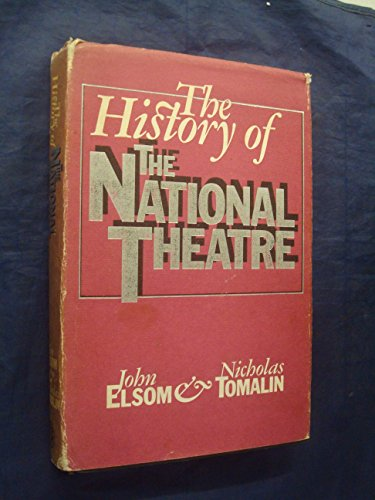 9780224013406: The History of the National Theatre