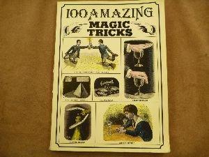 9780224013437: 100 Amazing Magic Tricks