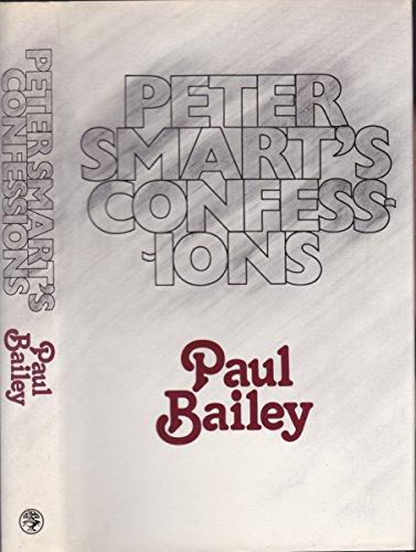 9780224013581: Peter Smart's Confessions