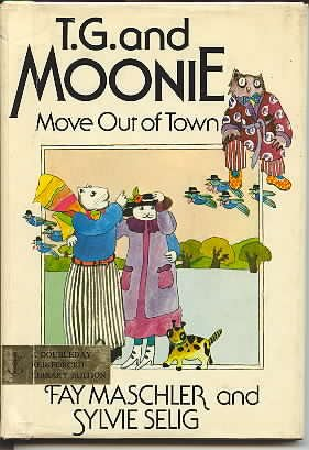 9780224014939: T. G. and Moonie Move Out of Town