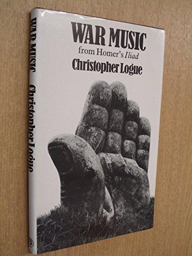 "9780224015349: War Music: Account of Books 16-19 of Homer's ""Iliad"""