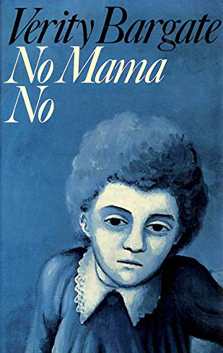9780224015578: No, Mama, No
