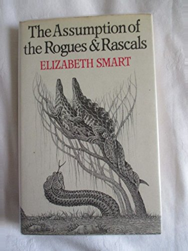 9780224015660: The Assumption of the Rogues and Rascals