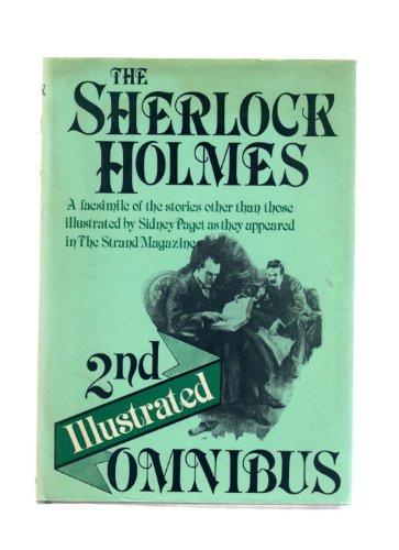 The Sherlock Holmes Illustrated Omnibus: Doyle, Arthur Conan,