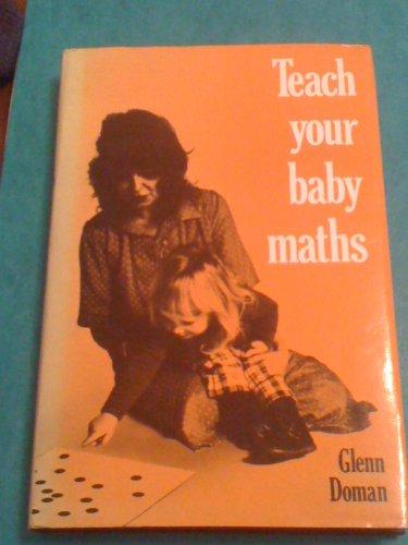9780224016230: Teach your baby maths