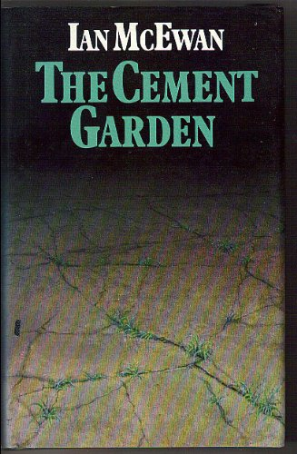 The Cement Garden [Signed]: McEWAN, Ian