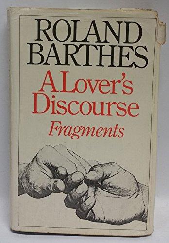 9780224016728: A Lover's Discourse