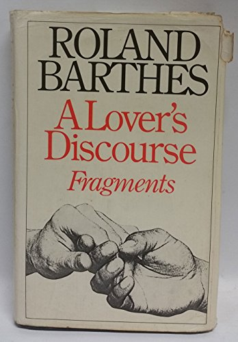9780224016728: A Lover's Discourse