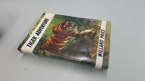 9780224016742: Tiger Adventure