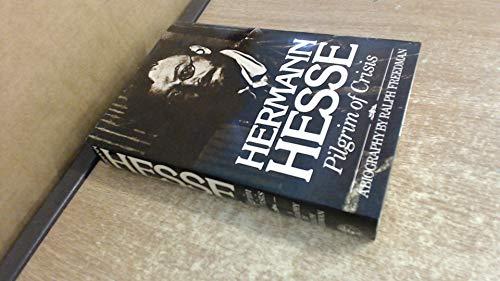 9780224016759: Hermann Hesse: Pilgrim of Crisis