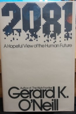 9780224016773: 2081: A Hopeful View of the Human Future