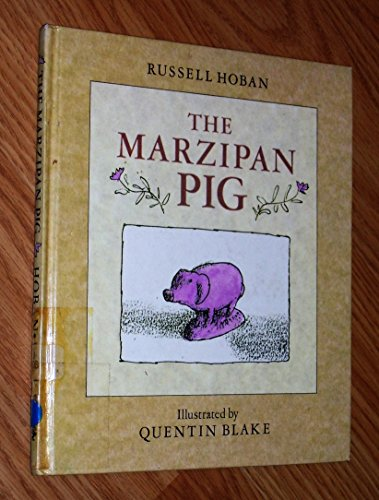 9780224016872: The Marzipan Pig