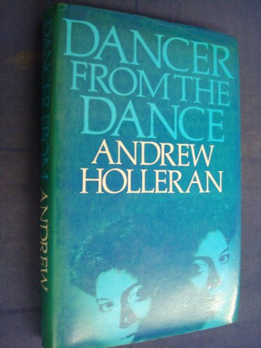 Dancer from the Dance: Holleran, Andrew