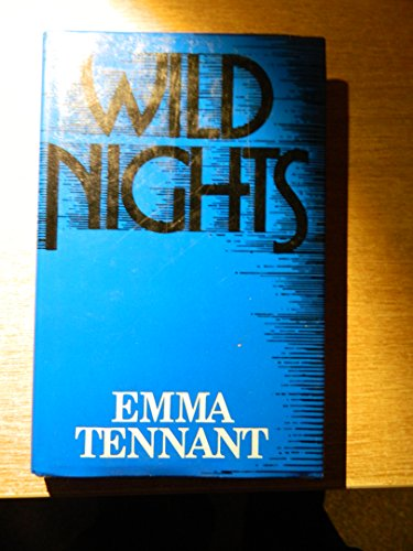 Wild Nights: Tennant, Emma