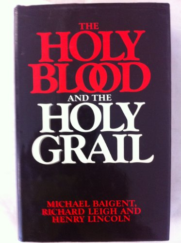 9780224017350: The Holy Blood and the Holy Grail