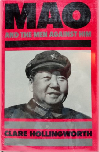 9780224017602: Mao and the Men Against Him