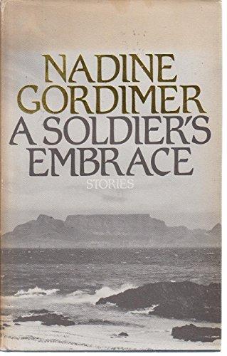 9780224017787: A Soldier's Embrace