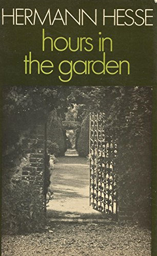 9780224017794: Hours in the Garden and Other Poems