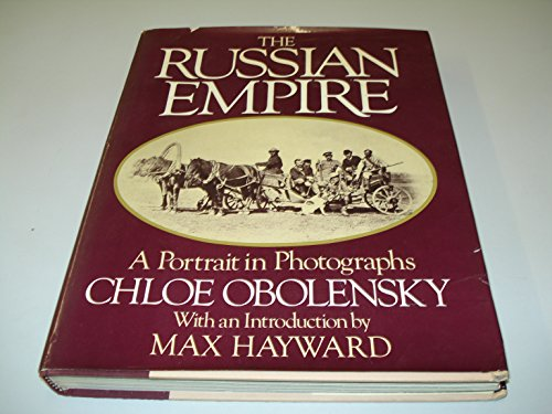 9780224017961: The Russian Empire: A Portrait in Photographs