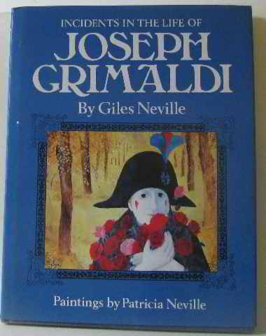 Incidents in the Life of Joseph Grimaldi: Giles Neville