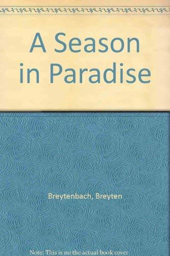 9780224018760: A Season in Paradise