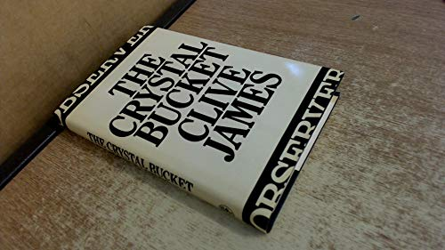 """9780224018906: The Crystal Bucket: Television Criticism from the """"Observer"""", 1976-79"""